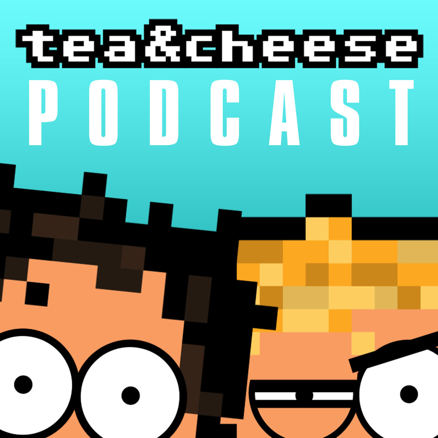 tea&cheese podcast
